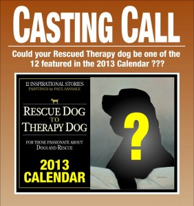 Casting Call - 2013 Rescue Dog to Therapy Dog Calendar